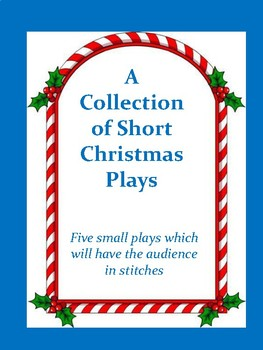 Short Christmas Plays.A Collection Of Short Christmas Plays