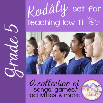 A Collection of Songs, PDFs and More for Teaching low ti {A Bundled Set}