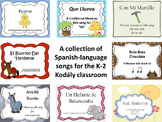 A Collection of Spanish-language songs for the K-2 Kodaly