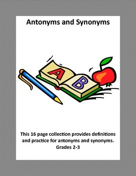 A Collection of Worksheets-A Comprehensive Review of Antonyms and Synonyms