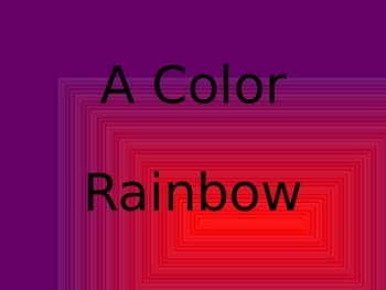 A Color Rainbow
