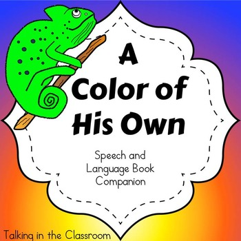 A COLOR OF HIS OWN SPEECH AND LANGUAGE BOOK COMPANION