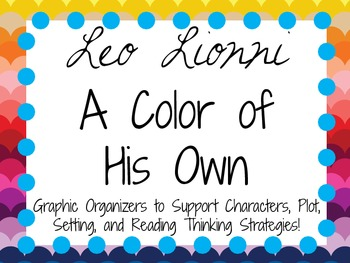 A Color of His Own by Leo Lionni: Characters, Setting, and Plot