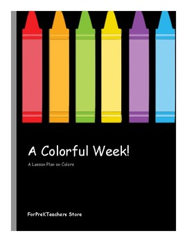 A Colorful Week Lesson Plan