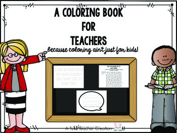 A Coloring Book for Teachers!