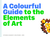 A Colourful Guide to the Elements of Art