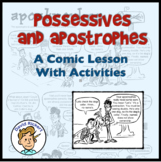 Possessives and Apostrophes: A Comic Lesson with Activities