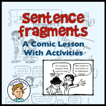 Sentence Fragments: A Comic Lesson with Activities