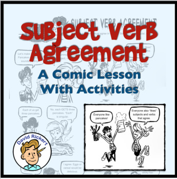 Subject Verb Agreement: A Comic Lesson with Activities