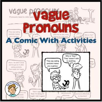 Vague Pronouns: A Comic Lesson with Activities