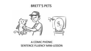 A Comic Phonic Sentence Fluency Mini-Lesson
