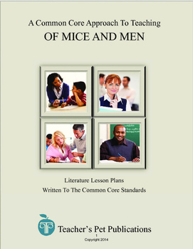 A Common Core Approach To Teaching Of Mice And Men - Lesson Plans, Activities