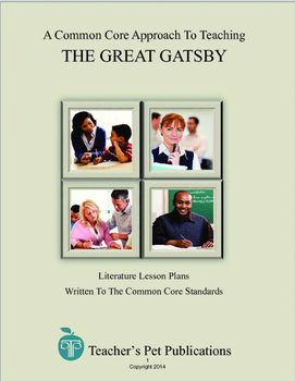 A Common Core Approach To Teaching The Great Gatsby - Lesson Plans, Activities