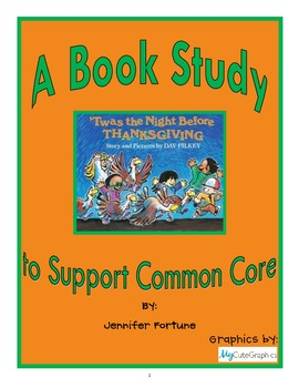A Common Core Book Study, Twas' the Night Before Thanksgiving