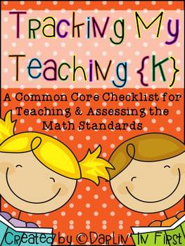 A Common Core Checklist...Tracking Your Teaching {Kindergarten Math Only}
