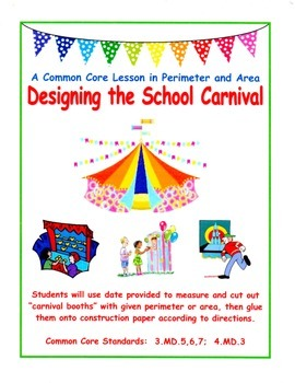 A Common Core Lesson in Perimeter and Area - Designing the School Carnival