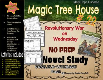 A Common Core NOVEL STUDY Magic Tree House, Revolutionary War on Wednesday. R.L