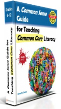 NEW! A Common Sense Guide for Teaching Common Core Literacy (DOWNLOADABLE!)