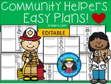 A+ Community Helpers: Easy Plans...Editable Papers
