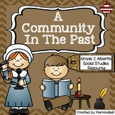 A Community in the Past - An Alberta Grade 2 Social Studie