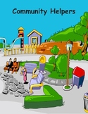 A Community of Helpers - a thematic unit about different c