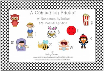 A Companion Packet of Nonsense Syllables for Verbal Apraxia