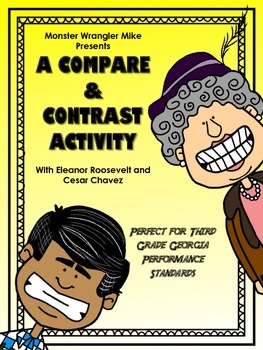 A Compare & Contrast Activity: Cesar Chavez and Eleanor Roosevelt
