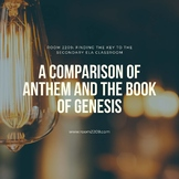 A Comparison of Anthem and The Book of Genesis