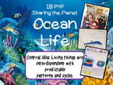 A Complete IB PYP Science Unit of Inquiry of Ocean Life
