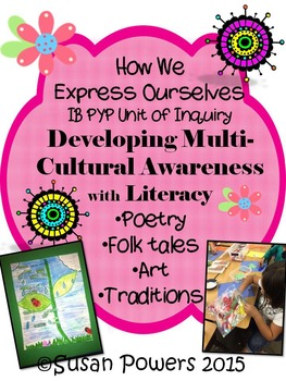 A Complete IB PYP Unit of Inquiry Developing Multi Cultural Awareness