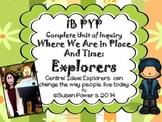 A Complete IB PYP Unit of Inquiry Exploring Explorers