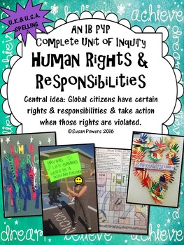 A Complete IB PYP Unit of Inquiry Human Rights and Responsibilities