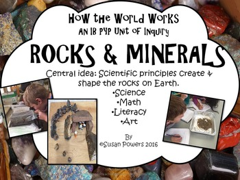 A Complete IB PYP Unit of Inquiry Rocks and Minerals