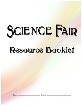 A Complete Science Fair Project Workbook - Common Core Aligned!