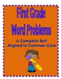 A Complete Set of First Grade Word Problems - Aligned to Common Core