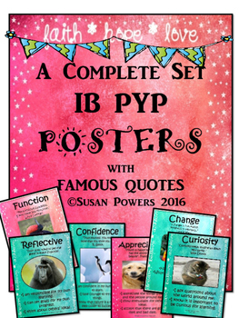 A Complete Set of IB PYP Posters with Famous Quotes
