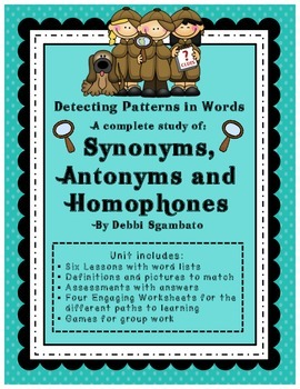 A Complete Study of Synonyms, Antonyms and Homophones