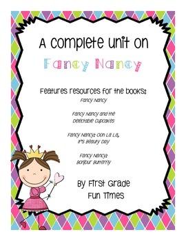 """A Complete Unit on """"Fancy Nancy"""""""
