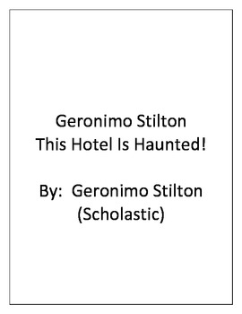 A Comprehension Guide for Geronimo Stilton:  This Hotel Is Haunted!