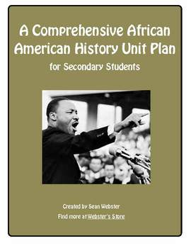 A Comprehensive African American History Unit Plan