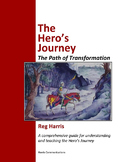 The Hero's Journey: A Comprehensive Guide for Teaching and