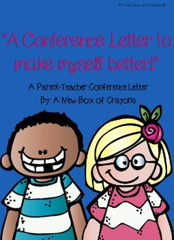 """A Conference Letter...""- Parent-Teacher Conference Student letter"