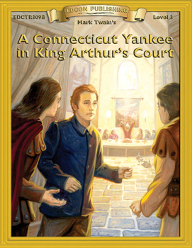 A Connecticut Yankee in King Arthur's Court 10 Chapters, Activities, Answer Keys