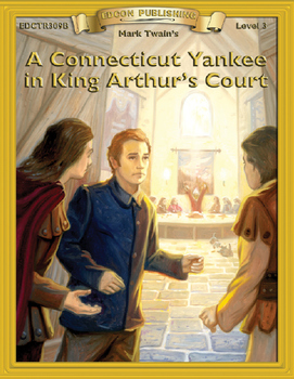 A Connecticut Yankee in King Arthur's Court 10 Chapter Reader