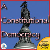 A Constitutional Democracy US History Unit