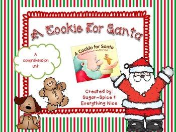 A Cookie For Santa A Comprehension Unit