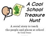 A Cool School Treasure Hunt: A story to teach people and places at school