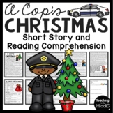 A Cop's Christmas short story and Reading Comprehension Questions