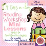 Common Core Reader's Workshop Minilessons - Unit 2: Vocabulary