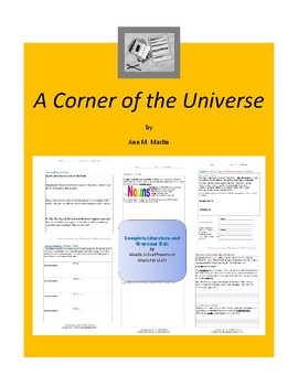 A Corner of the Universe Complete Literature and Grammar Unit